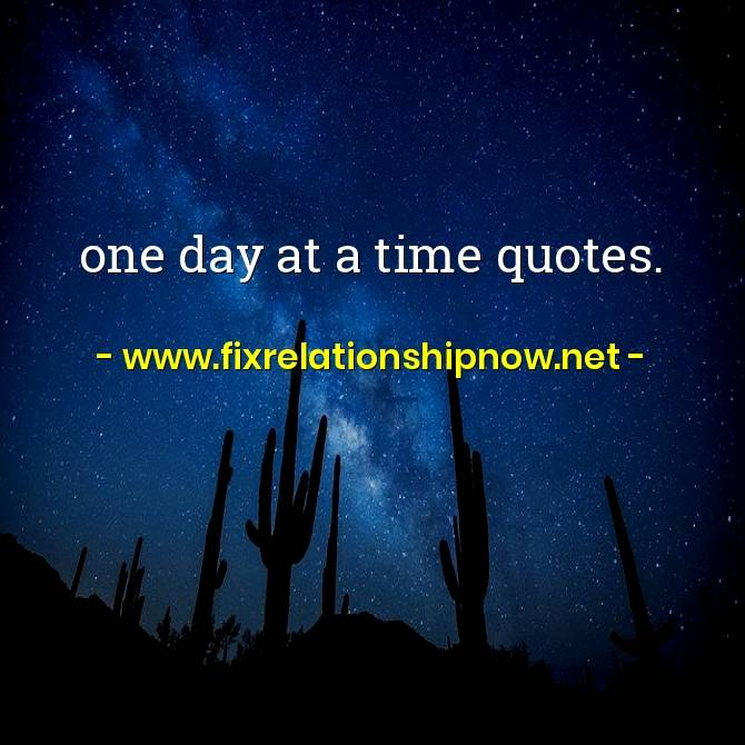 one day at a time quotes